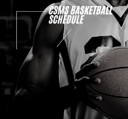 CSMS Basketball Schedule